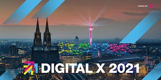 Digital X 2021 in the heart of Cologne